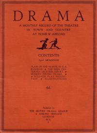 DRAMA A monthly record of the Theatre in Town and Country at Home and Abroad - 28 pages